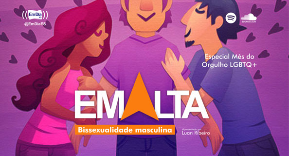 Podcast | Em Alta - Bissexualidade masculina